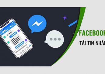 Cách khôi phục tin nhắn Facebook bị xóa khi sử dụng